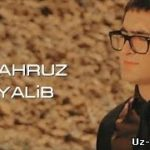 Шахруз - Уялиб / Shahruz - Uyalib