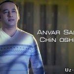 Анвар Санаев - Чин ошиклар / Anvar Sanayev - Chin oshiqlar