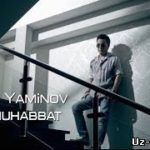 Ботир Яминов — Илк мухаббат / Botir Yaminov — Ilk Muhabbat