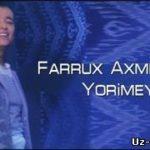 Фаррух Ахмедов - Ёримей / Farruh Axmedov - Yorimey