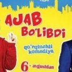 Ajab Bo'libdi (uzbek film 2014)
