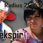 Radius 21 ft Nigora — Shekspir / Радиус 21 ва Нигора — Шекспир