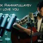 Улугбек Рахматуллаев - Ай лав ю / Ulug'bek Rahmatullayev - I lova you