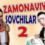 Zamonaviy sovchilar 2 (o'zbek film) | Замонавий совчилар 2 (узбекфильм)