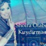 Шоира Отабекова - Куйдирма мани / Shoira Otabekova - Kuydirma mani