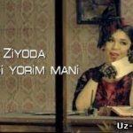 Зиёда — Севади ёрим мани / Ziyoda — Sevadi yorim mani