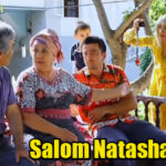 Salom Natasha / Салом Наташа