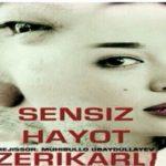 Sensiz hayot zerikarli / Сенсиз Хаёт Зерикарли