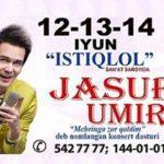 Jasur Umirov -  Mehringa zor qoldim dep nomlangan konsert dasturi 2014