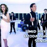 Umid Haydarov & Ozoda Ahmedova - Sensan