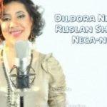 Dildora Niyozova & Ruslan Sharipov - Nega Nega