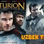 Senturion / Центурион (uzbek tilida tarixiy kino)