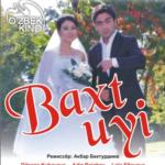 Baxt uyi (o'zbek film) | Бахт уйи (узбекфильм)