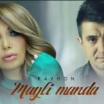 Rayhon - Mayli manda | Райхон - Майли манда