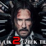 Jon Uik 2 ( O'zbek tilida)