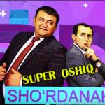 Sho'rdanak - Super oshiq | Шурданак - Супер ошик (hajviy ko'rsatuv)