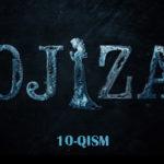 Ojiza (o'zbek serial) | Ожиза (узбек сериал) 10-qism