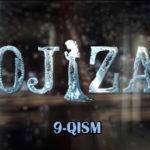 Ojiza (o'zbek serial) | Ожиза (узбек сериал) 9-qism