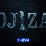 Ojiza (o'zbek serial) | Ожиза (узбек сериал) 2-qism