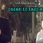 VIA Marokand - Onamni ko'rmadim | ВИА Мароканд - Онамни курмадим