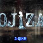Ojiza (o'zbek serial) | Ожиза (узбек сериал) 3-qism