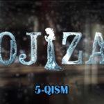 Ojiza (o'zbek serial) | Ожиза (узбек сериал) 5-qism