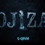 Ojiza (o'zbek serial) | Ожиза (узбек сериал) 6-qism