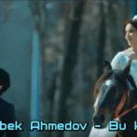 Dunyobek Ahmedov - Bu kecha | Дунёбек Ахмедов - Бу кеча