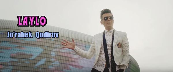 Jo'rabek Qodirov - Laylo Журабек Кодиров - Лайло