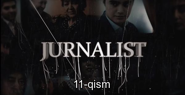 Jurnalist 11-qism (o'zbek serial) Журналист 11-кисм (узбек сериал)