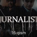 Jurnalist 16-qism (o'zbek serial) | Журналист 16-кисм (узбек сериал)