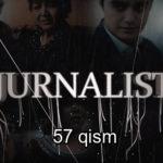 Jurnalist 57-qism (o'zbek serial) ¦ Журналист 57-кисм (узбек сериал)