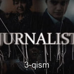Jurnalist (o'zbek serial) | Журналист (узбек сериал) 3-qism