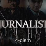 Jurnalist (o'zbek serial) | Журналист (узбек сериал) 4-qism