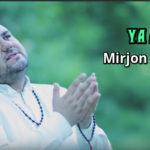 Mirjon Ashrapov - Ya Alloh | Миржон Ашрапов - Я Аллох