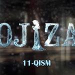 Ojiza (o'zbek serial) | Ожиза (узбек сериал) 11-qism