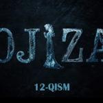 Ojiza (o'zbek serial) | Ожиза (узбек сериал) 12-qism