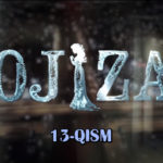 Ojiza (o'zbek serial) | Ожиза (узбек сериал) 13-qism