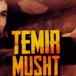 Temir musht (o'zbek film) | Темир мушт (узбекфильм)
