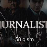 Журналист Сериали - 58 қисм | Jurnalist Seriali - 58 qism