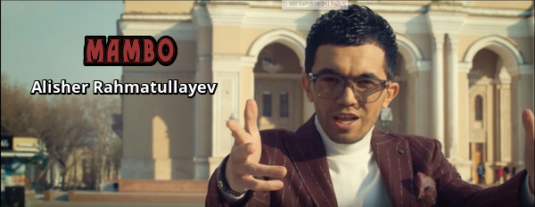 Alisher Rahmatullayev - Mambo Алишер Рахматуллаев - Мамбо