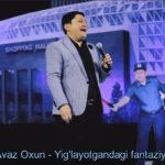 Avaz Oxun - Yig'layotgandagi fantaziyalar