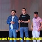 Dizayn a'zosi Elmurod Haqnazarov - Behazil nomli konsert dasturi