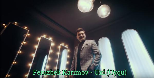 Feruzbek Karimov - Uxi (Uyqu) Ферузбек Каримов - Ухи (Уйку)