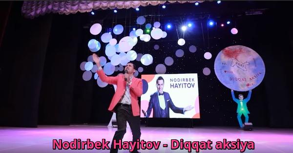 Nodirbek Hayitov (Nodir Lo'li) - Diqqat aksiya nomli konsert dasturi 2019