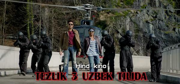 Tezlik 3 Hind kino Uzbek Tilida