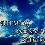 UNUTMOQ OSONMAS (Gala konsert  new) Xotira kechasi