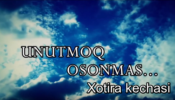 UNUTMOQ OSONMAS (Gala konsert 2019 new) Xotira kechasi