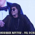 Nodirbek Hayitov - Fol ochish