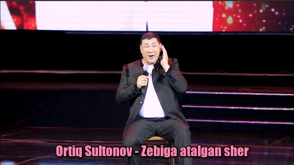 Ortiq Sultonov - Zebiga atalgan sher